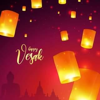 Happy Vesak to you all.